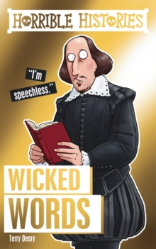 Horrible Histories Special: Wicked Words, Paperback Book