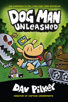 The Adventures of Dog Man 2: Unleashed, Paperback Book