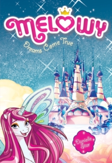 Melowy #1: Dreams Come True, Paperback / softback Book
