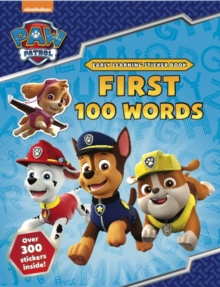 PAW Patrol: First 100 Words Sticker Book, Paperback / softback Book