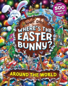 Where's the Easter Bunny? Around the World, Paperback Book