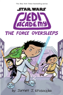 Jedi Academy 5: The Force Oversleeps, Paperback Book