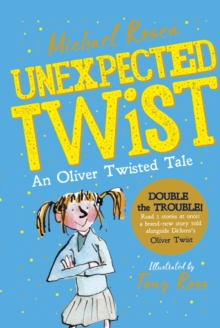 Unexpected Twist! An Oliver Twisted Tale, Paperback / softback Book