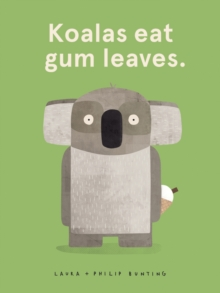 Koalas Eat Gum Leaves, Paperback Book