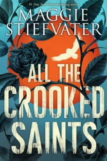 All the Crooked Saints, Paperback Book