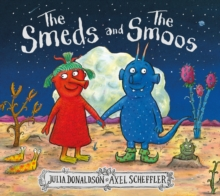 The Smeds and the Smoos, Hardback Book