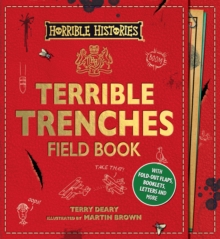 Terrible Trenches Field Book, Hardback Book
