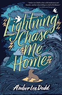 Lightning Chase Me Home, Paperback / softback Book