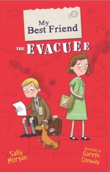 My Best Friend the Evacuee, Paperback / softback Book