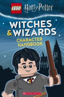 Witches and Wizards Character Handbook (LEGO Harry Potter), Hardback Book
