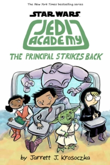 Jedi Academy 6: The Principal Strikes Back, Paperback / softback Book
