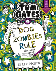 Tom Gates: DogZombies Rule (For now...), Paperback / softback Book