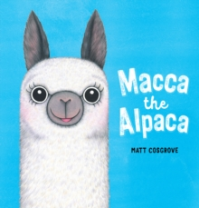 Macca the Alpaca, Paperback / softback Book