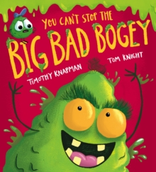 You Can't Stop the Big Bad Bogey (PB), Paperback / softback Book