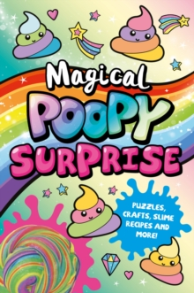 Magical Poopy Surprise, Paperback / softback Book