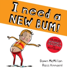 I Need a New Bum!, Paperback / softback Book