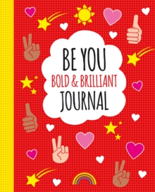 Be You: Bold and Brilliant Journal, Paperback / softback Book