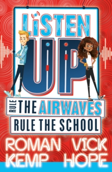 Listen Up: Rule the airwaves, rule the school, Paperback / softback Book