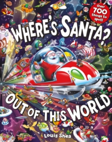 Where's Santa? Out of This World, Paperback / softback Book