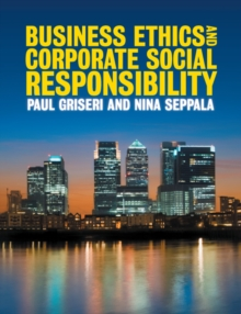 Business Ethics and Corporate Social Responsibility, Paperback Book
