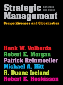 Strategic Management (with Coursemate and eBook Access Card) : Competitiveness & Globalization: Concepts & Cases, Paperback Book