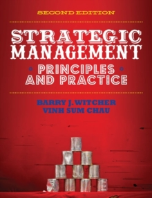 Strategic Management : Principles & Practice (with CourseMate and eBook Access Card), Mixed media product Book
