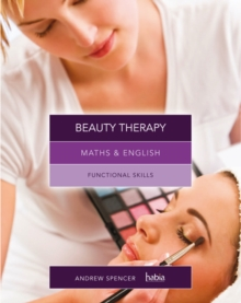 Maths & English for Beauty Therapy : Functional Skills, Paperback Book