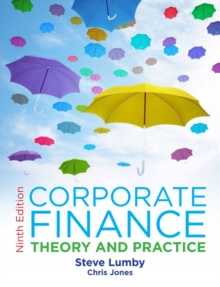 Corporate Finance : Theory and Practice, Paperback Book