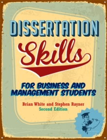 Dissertation Skills : For Business and Management Students, Paperback Book