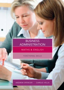 Maths and English for Business Administration : Functional Skills, Paperback Book