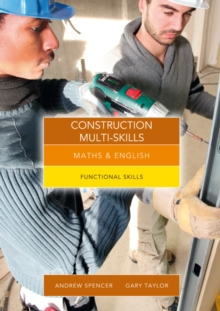 Maths and English for Construction Multi-Skills : Functional Skills, Paperback / softback Book