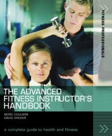 The Advanced Fitness Instructor's Handbook, Paperback / softback Book