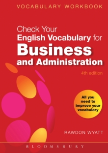 Check Your English Vocabulary for Business and Administration : All you need to improve your vocabulary, PDF eBook