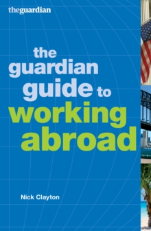 The Guardian Guide to Working Abroad, EPUB eBook