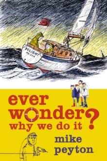 Ever Wonder Why We Do It?, PDF eBook