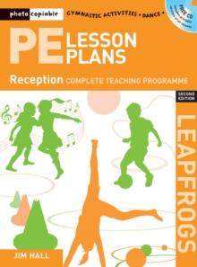 PE Lesson Plans Year R : Photocopiable gymnastic activities, dance and games teaching programmes, Paperback / softback Book