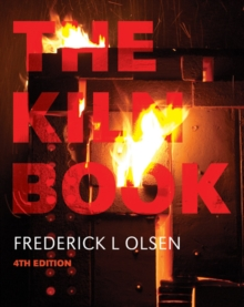 The Kiln Book, Paperback / softback Book