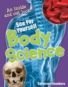 See for Yourself - Body Science : Age 8-9, Average Readers, Paperback / softback Book