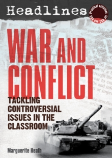 Headlines: War and Conflict : Teaching Controversial Issues, Mixed media product Book