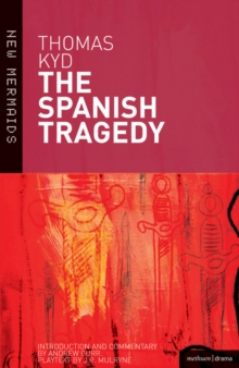The Spanish Tragedy, Paperback / softback Book