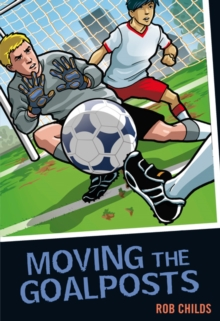 Moving the Goalposts, Paperback / softback Book
