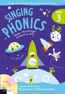 Singing Phonics 3 : Song and Chants for Teaching Phonics, Mixed media product Book