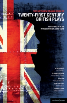 "Methuen Drama Book of 21st Century British Plays : ""Blue/orange""; ""Elmina's Kitchen""; ""Realism""; ""Gone Too Far!""; ""Pornography"", Paperback / softback Book"