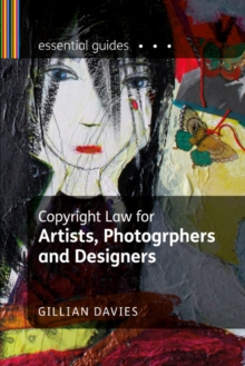 Copyright Law for Artists, Photographers and Designers, Paperback Book
