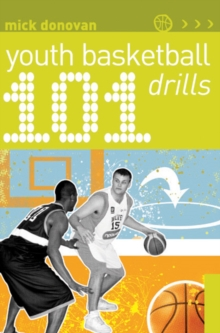101 Youth Basketball Drills, Paperback / softback Book