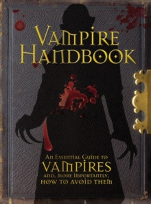 Vampire Handbook : An Essential Guide To Vampires, Hardback Book