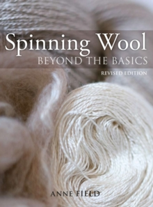 Spinning Wool : Beyond the Basics, Paperback Book
