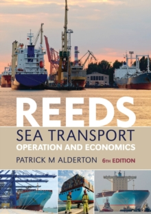 Reeds Sea Transport : Operation and Economics, Paperback / softback Book