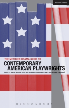 The Methuen Drama Guide to Contemporary American Playwrights, Paperback / softback Book