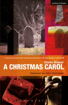 Charles Dickens' A Christmas Carol : Improving Standards in English through Drama at Key Stage 3 ...